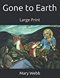 Gone to Earth: Large Print
