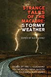 Strange Tales of the Macabre: Stormy Weather
