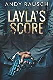 Layla's Score: Large Print Edition