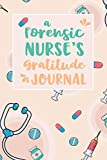 A Forensic Nurse's Gratitude Journal: An RN Gift Idea | Happiness and Stress Relief in 5 Min...