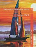 Sailing Alone Around the World: Large Print