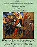 Schenck's Official Stage Play Formatting Series: Vol. 43 John Millington Synge's Riders to t...