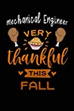 Mechanical Engineer very thankful this fall: Gratitude Journal for More Mindfulness, Happine...