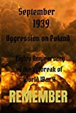 September 1939 Aggression on Poland Eighty Anniversary  of the outbreak of  World War II: No...