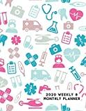 2020 Weekly & Monthly Planner: Medical Doctor Nurse Dentist Icons Calendar & Journal