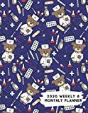 2020 Weekly & Monthly Planner: Medical Doctor Nurse Bear Themed Calendar & Journal