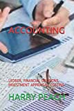 ACCOUNTING: LEDGER, FINANCIAL DECISIONS, INVESTMENT APPRAISAL, COSTING