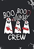 Boo Boo Nurse Crew: Blank Lined Journal Notebook for RN Emergency Nurses, Medical Doctors, R...