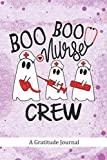 Boo Boo Nurse Crew - A Gratitude Journal: Beautiful Gratitude Journal for RN Emergency Nurse...