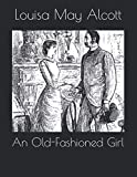 An Old-Fashioned Girl: Large Print