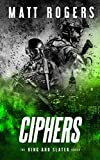 Ciphers: A King & Slater Thriller (The King & Slater Series)