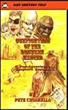 Gunfighters of the Drunken Master (21st Century Pulp)