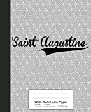 Wide Ruled Line Paper: SAINT AUGUSTINE Notebook (Weezag Wide Ruled Line Paper Notebook)
