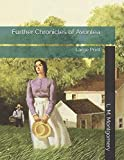 Further Chronicles of Avonlea: Large Print