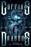 Coffins & Dragons: A Dragon Soul Press Anthology