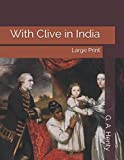 With Clive in India: Large Print