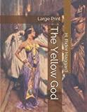 The Yellow God: Large Print