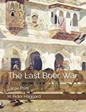 The Last Boer War: Large Print