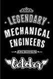 Legendary Mechanical Engineers are born in October: Blank Line Journal, Notebook or Diary is...