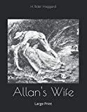 Allan's Wife: Large Print