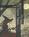 Grim Tales: Large Print