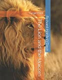 The Lion and the Unicorn: Large Print