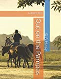 Out on the Pampas: Large Print