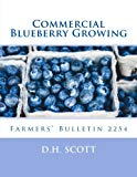 Commercial Blueberry Growing: Farmers' Bulletin 2254
