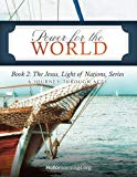 Power for the World: Book 2: The Jesus, Light of Nations, Series - A Journey Through Acts (H...