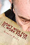 Don't wish for it, work for it! (Team Avago motivational)