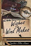 Wishes The Wind Makes