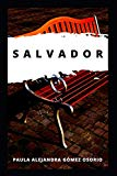 Salvador (Spanish Edition)