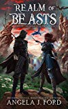 Realm of Beasts: An Epic Fantasy Adventure with Mythical Beasts (Legend of the Nameless One)