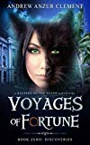 Discoveries: Voyages of Fortune Book Zero