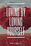 Loving by loving yourself