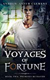 Promises Betrayed: Voyages of Fortune Book Two
