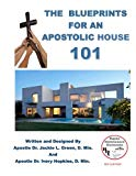 The Blueprints for an Apostolic House