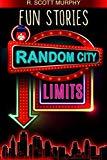 Fun Stories:  Random City Limits (Volume 3)