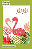 Flamingo Lined Journal: Medium College Ruled Notebook With XOXO Flamingo Love Cover