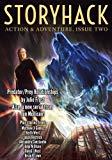 StoryHack Action & Adventure, Issue Two (Volume 3)