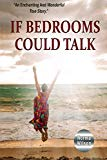 If Bedrooms Could Talk