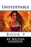 Unstoppable: Book 9
