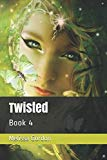 Twisted: Book 4