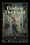 Finding The Light: Book 3