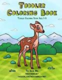 Toddler Coloring Book: Toddler Coloring Books Ages 1-3 (Toddler Handwriting Practice Workboo...