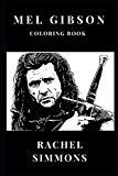 Mel Gibson Coloring Book: Critically Acclaimed Passion the Christ Director and Mad Max Star,...
