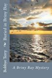 Buried in Briny Bay (Briny Bay Mystery Series) (Volume 1)
