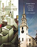 Semper Eadem: A History of Trinity Church in Newport 1698-2000