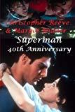 Christopher Reeve & Margot Kidder: Superman - 40th Anniversary