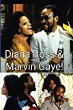Diana Ross & Marvin Gaye!: The Real Thing!